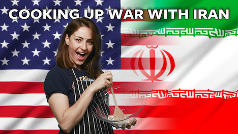 Recipe For War With Iran Turn The Pressure Cooker To High Bring